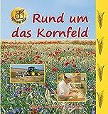 Rund um das Kornfeld (Spannende Natur)