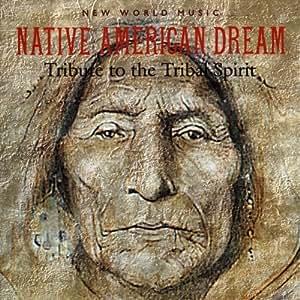 Native American Dream: Tribute to the Tribal Spirit by Goodall Thornton Richardson (2003) Audio CD