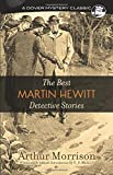 The Best Martin Hewitt Detective Stories (Dover Mystery Classics)