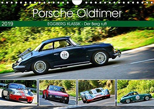 Porsche Oldtimer - EGGBERG KLASSIK - Der Berg ruft (Wandkalender 2019 DIN A4 quer): Der legendäre deutsche Sportwagen am Berg (Monatskalender, 14 Seiten ) (CALVENDO Mobilitaet)