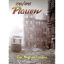1944/45 Plauen - Eine Stadt wird zerstört