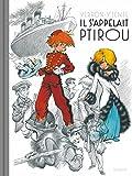 Il s'appelait Ptirou - Tome 0 - Il s'appelait Ptirou (Prestige)