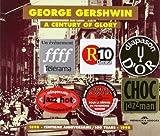 George Gershwin: A Century of Glory 1898-1998