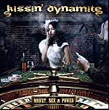 Kissin' Dynamite: Money,Sex & Power (Audio CD)