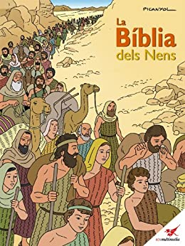 La Bíblia dels Nens - Còmic (catalan edition) de [Matas, Toni]