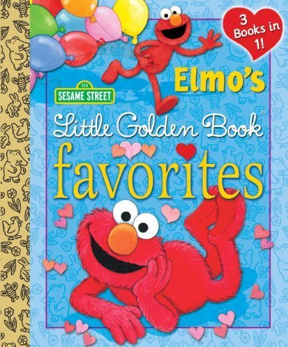 Elmo's Little Golden Book Favorites (Sesame Street) by Allen, Constance, Albee, Sarah (2014) Hardcover
