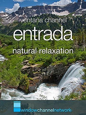 Entrada natural relaxation
