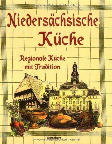 Niedersächsische Küche. Regionale Küche mit Tradition