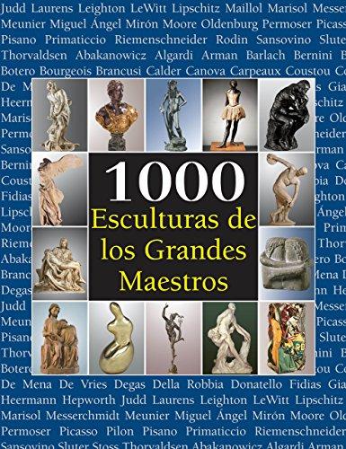 1000 Esculturas de los Grandes Maestros por Joseph Manca