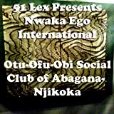 Nwaka Ego International (Part. 2)