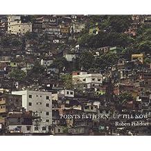 Robert Polidori: Points Between...Up Till Now (2010-05-31)
