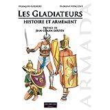 Les gladiateurs : histoire et armement (Armada)