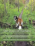 The Dogs of Humana: How Employees of a Well-Being Company, With Their Canine Companions, Take the Journey Towards Happier and Healthier Lives