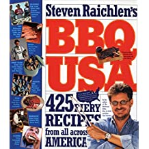BBQ USA: 425 Fiery Recipes from All Across America by Steven Raichlen (2003-04-22)