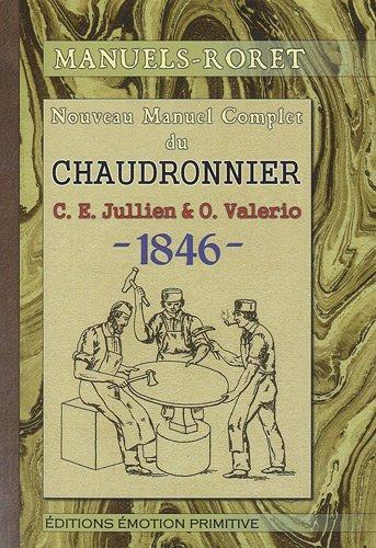 Nouveau manuel complet du chaudronnier : 1846-2009