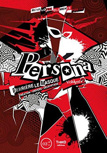 Persona - Volume 2: Derrière le masque