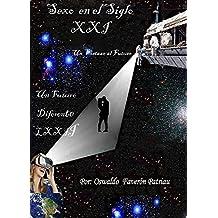 Sexo en el Siglo XXI (Un Futuro Diferente nº 72) (Spanish Edition)