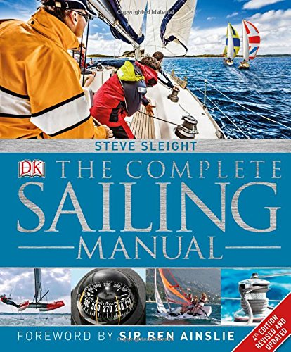 The Complete Sailing Manual (Dk Sports & Activities)