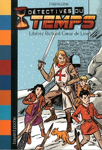 LIBREZ RICHARD COEUR DE LION !
