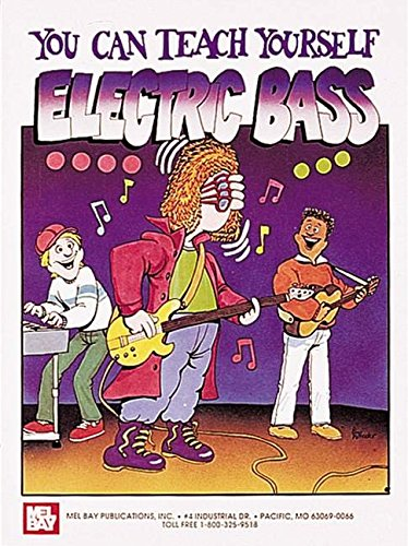 You Can Teach Yourself Electric Bass: Lehrmaterial für Bass-Gitarre