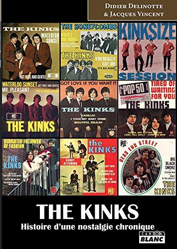 The Kinks : Histoire d'une nostalgie chronique par Didier Delinotte