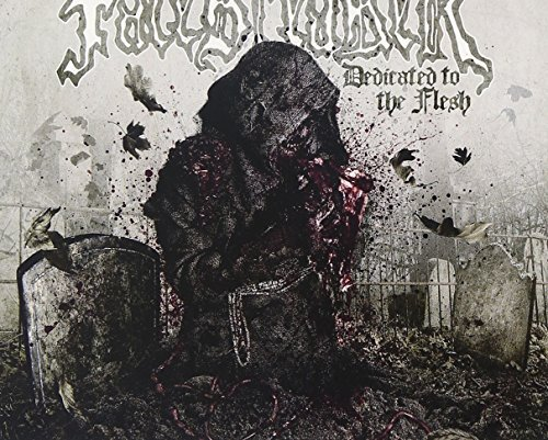 Dedicated To The Flesh by Facebreaker