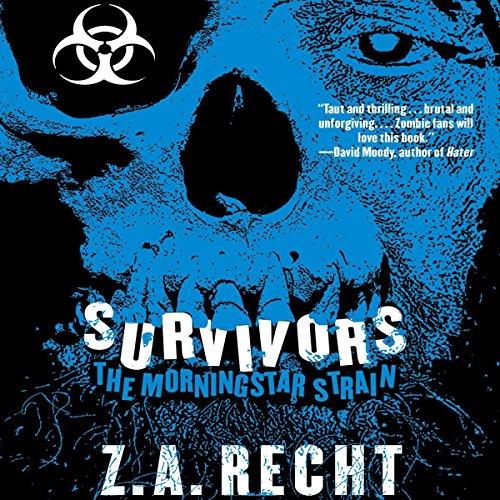 Survivors: The Morningstar Strain, Book 3