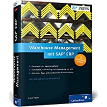 Warehouse Management mit SAP ERP: Effektive Lagerverwaltung mit SAP WM (SAP PRESS)