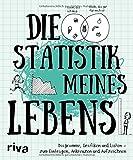Die Statistik meines Lebens: Diagramme, Grafiken und Listen – zum Eintragen, Ankreuzen und Aufzeichnen