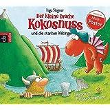 Der kleine Drache Kokosnuss und die starken Wikinger (Die Abenteuer des kleinen Drachen Kokosnuss, Band 14)