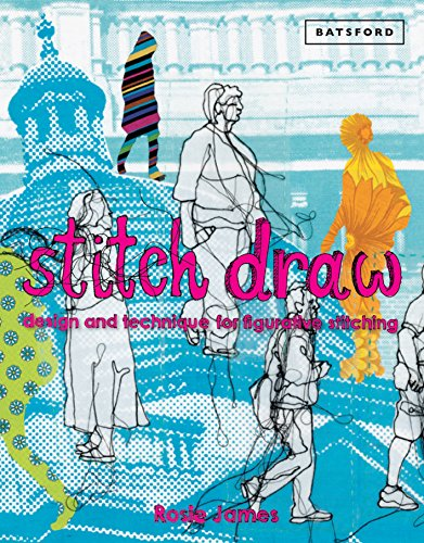 Stitch Draw: Sketching and drawing in stitch and textile art (English Edition) -