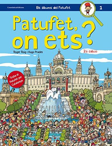 Patufet, on ets? : Troba el Patufet per Catalunya