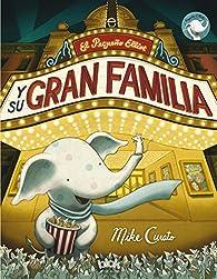 El pequeño Elliot y su gran familia par Mike Curato