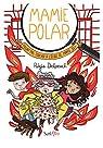 Mamie Polar : Fallait pas toucher à l'école de Mamie Jo ! par Delpeuch