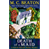 Death of a Maid (Hamish Macbeth Book 22)