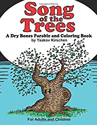 Song of the Trees: A  Dry Bones Parable and Coloring Book