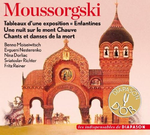 Moussorgski : Tableaux, Enfantines, Une nuit, Chants et danses. Moiseiwitsch, Nesterenko, Dorliac, Richter, Reiner.