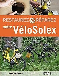 Restaurez et réparez votre VéloSolex