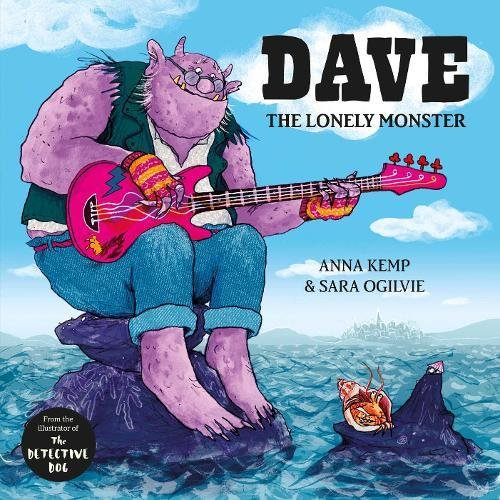 Dave the Lonely Monster por Anna Kemp