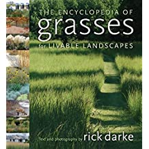 The Encyclopedia of Grasses for Livable Landscapes by Rick Darke (2007-04-01)