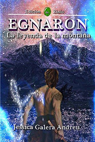 Egnaron: La leyenda de la montaña eBook: Galera Andreu, Jessica ...