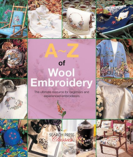A-Z of Wool Embroidery (A-Z of Needlecraft)