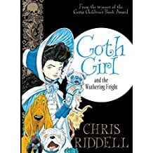 Goth Girl and the Wuthering Fright (English Edition)