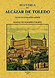 Historia del Alcazar de Toledo