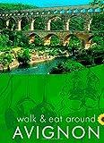 Avignon (Walk & Eat)