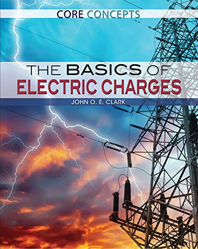 The Basics of Electric Charges (Core Concepts)