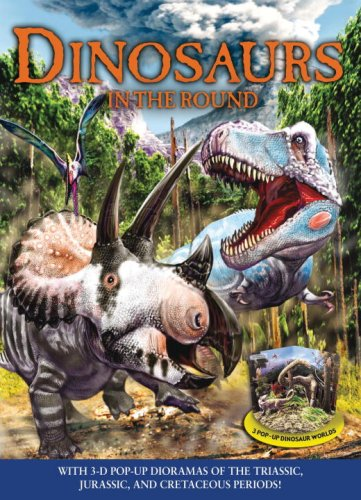 Dinosaurs in the Round [With 24-Page Booklet]