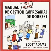 Manual top secret de gestión empresarial de Dogbert