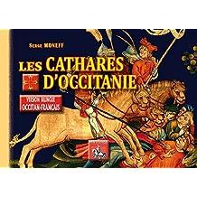 Les Cathares d'Occitanie (Version Bilingue Occitan-Français) (Radics)