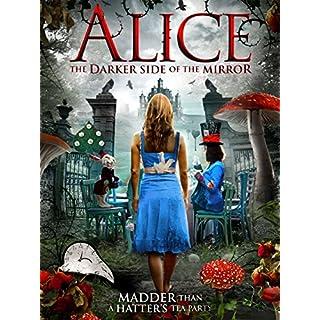 Alice - The Darker Side of the Mirror